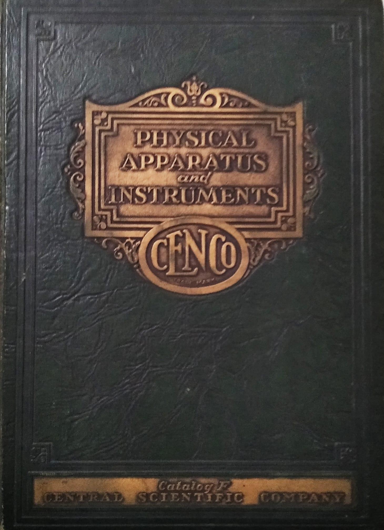 """""""A lo que un hombre llama Dios, otro le llama leyes de la física"""" (Nikola Tesla).  Portada del Catálogo Physical Apparatus and Instruments de la Editorial Central Scientific Company (CENCO) de New York. Año 1929."""